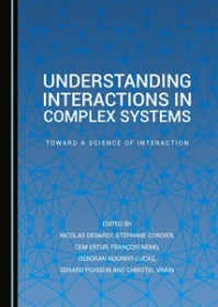The book Understanding Interactions in Complex Systems is available in print from Cambridge Scholars Publishing, including a contribution by Simone Righi and Károly Takács