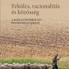 Megjelent Janky Béla: Erkölcs, racionalitás, közösség. A morális dilemmák egy szociológiai elmélete című könyve